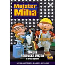 MOJSTER MIHA - Tone in rokovska zvezda