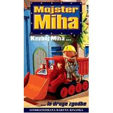 MOJSTER MIHA - Kavboj Miha